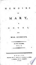 Memoirs of Mary  a Novel  By Mrs  Gunning