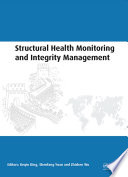 Structural Health Monitoring and Integrity Management Book