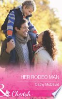 Her Rodeo Man  Mills   Boon Cherish   Reckless  Arizona  Book 2