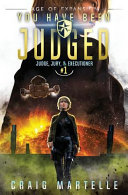 You Have Been Judged A Space Opera Adventure Legal Thriller