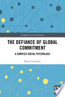 The Defiance of Global Commitment