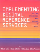 Implementing Digital Reference Services