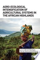 Agro Ecological Intensification of Agricultural Systems in the African Highlands