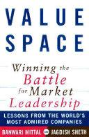 ValueSpace: Winning the Battle for Market Leadership