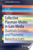 Collective Plasmon Modes in Gain Media
