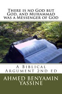 There Is No God But God and Muhammad Is a Messenger of God Book