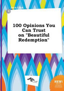 100 Opinions You Can Trust on Beautiful Redemption