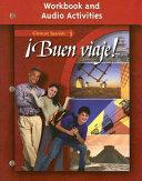 Buen Viaje Level 1 Workbook And Audio Activities Student Edition