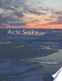 Seasonal to Decadal Predictions of Arctic Sea Ice