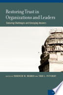 Restoring Trust in Organizations and Leaders Book