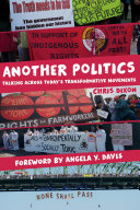Another Politics: Talking across Today's Transformative ...