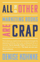 All of the Other Marketing Books Are Crap