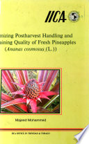 Optimizing Postharvest Handling And Maintaining Quality Of Fresh Pineapples Ananas Cosmosus L  Book PDF