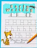 Early Writing Practice Grades Preschool Book PDF