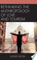 Rethinking the Anthropology of Love and Tourism