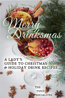 A Lady s Guide to Christmas   Holiday Drink Recipes