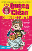 """""""The Queen of Clean Conquers Clutter"""" by Linda Cobb"""