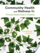 """Community Health and Wellness: Primary Health Care in Practice"" by Anne McMurray, Jill Clendon"