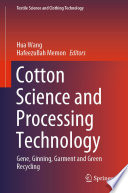 Cotton Science and Processing Technology