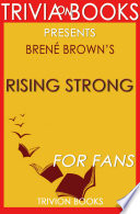 Rising Strong  by Bren   Brown  Trivia On Books