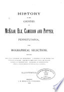History of the Counties of McKean  Elk  Cameron and Potter  Pennsylvania