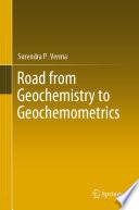 Road from Geochemistry to Geochemometrics
