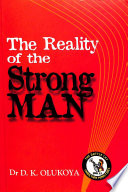 The Reality of the Strong Man