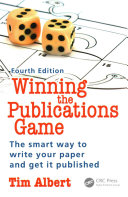 Winning the publications game : the smart way to write your paper and get it published (2016)