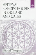 Medieval Bishops' Houses in England and Wales
