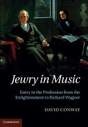 Jewry in Music: Entry to the Profession from the ...