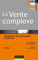 Pdf La vente complexe - 2e éd. Telecharger