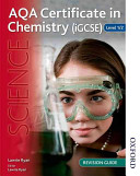 AQA Level 1/2 Certificate (iGCSE) in Chemistry Revision Guide