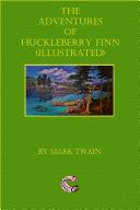 The Adventures Of Huckleberry Finn [Pdf/ePub] eBook