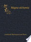 Magna alchymia