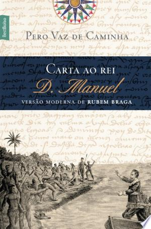 Download Carta ao rei D. Manuel Free Books - Dlebooks.net