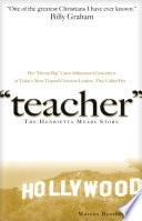 Teacher  : The Henrietta Mears Story