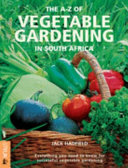 A-Z of Vegetable Gardening in South Africa