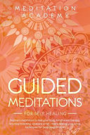 Guided Meditations for Self Healing