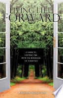 Living Life Forward