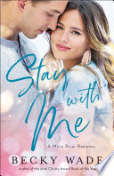 Stay With Me Misty River Romance A Book 1