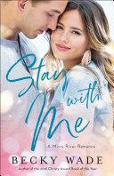 Stay with Me (Misty River Romance, A Book #1) [Pdf/ePub] eBook