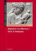 Mädchen im Altertum / Girls in Antiquity