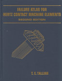 Failure Atlas for Hertz Contact Machine Elements