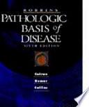 Robbins Pathologic Basis of Disease