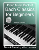 Piano Music Book of Bach Classics for Beginners
