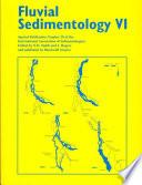 Fluvial Sedimentology VI Book