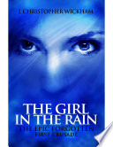 The Epic Forgotten The Girl In The Rain