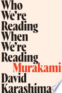Who We re Reading When We re Reading Murakami
