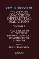 CRC Handbook of Lie Group Analysis of Differential Equations