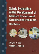 Safety Evaluation In The Development Of Medical Devices And Combination Products Third Edition Book PDF